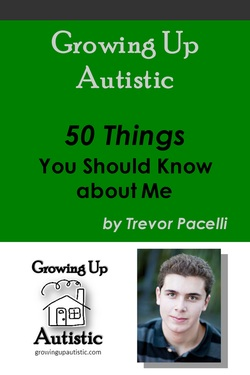 Growing up Autistic.  Autism books and autism resources for autistic adults.